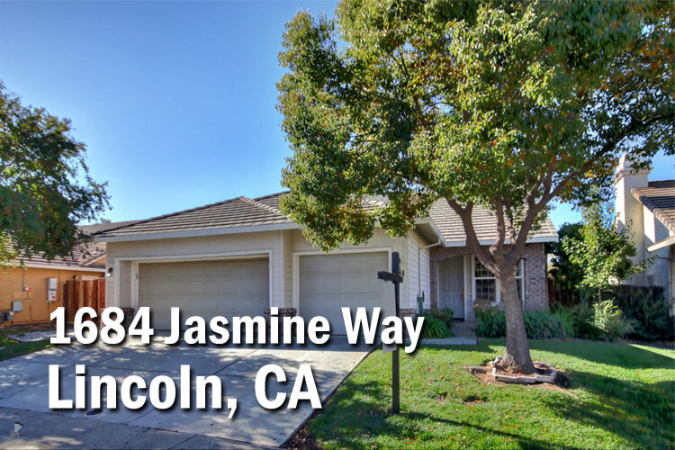 1684 jasmine way lincoln california 95648