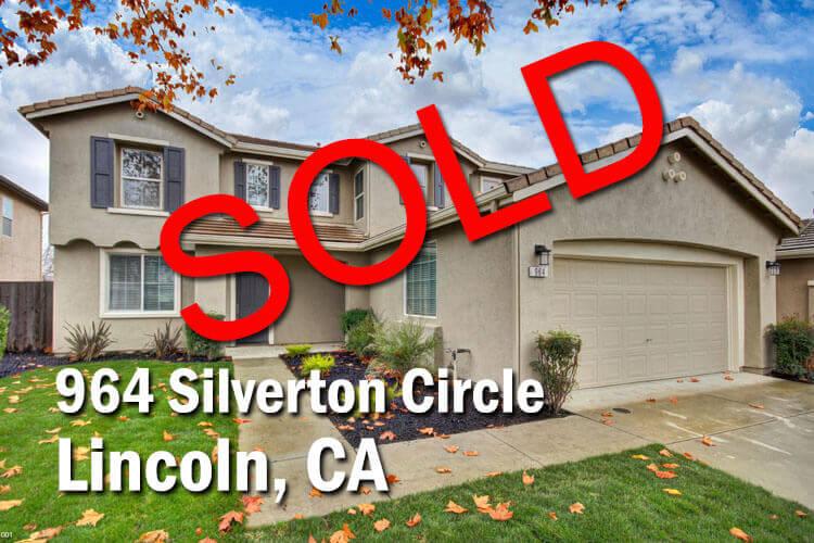 964 Silverton Circle Lincoln, CA 95648